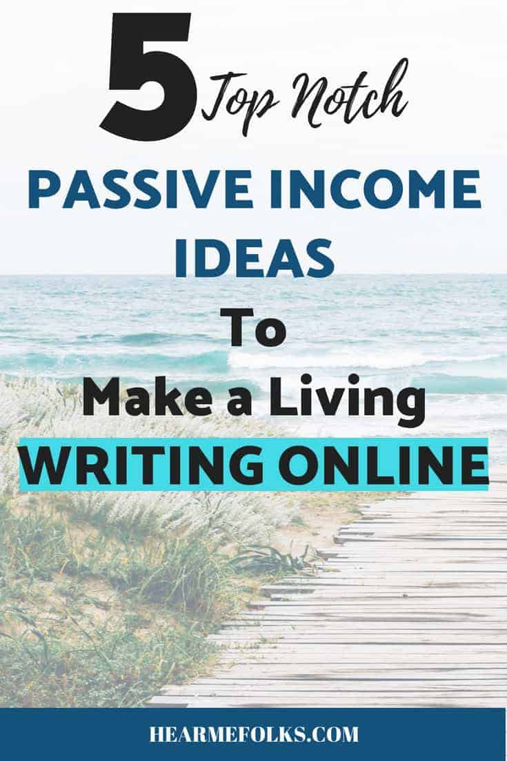 5 Popular Ways To Make Money Writing Online | HearMeFolks
