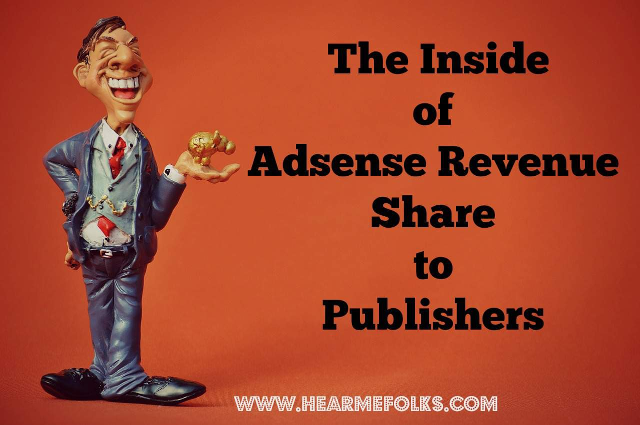 What is AdSense Revenue Share to Publishers?