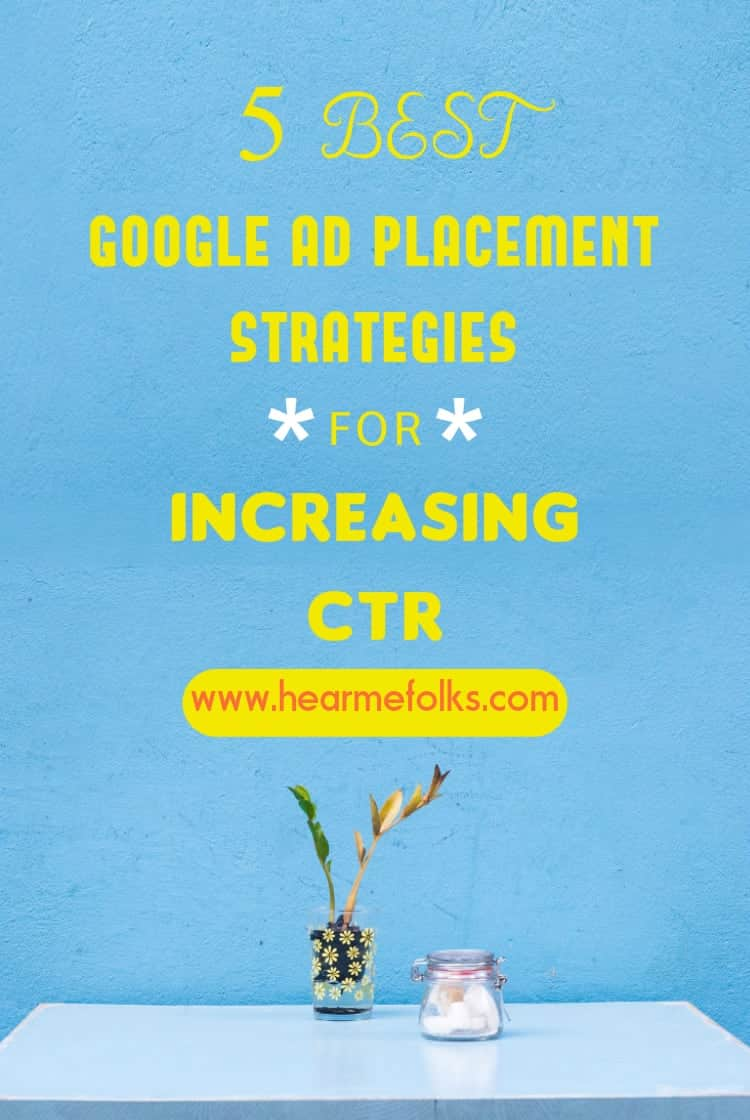 5 Best Google Ad Placement Tips that will Increase ctr