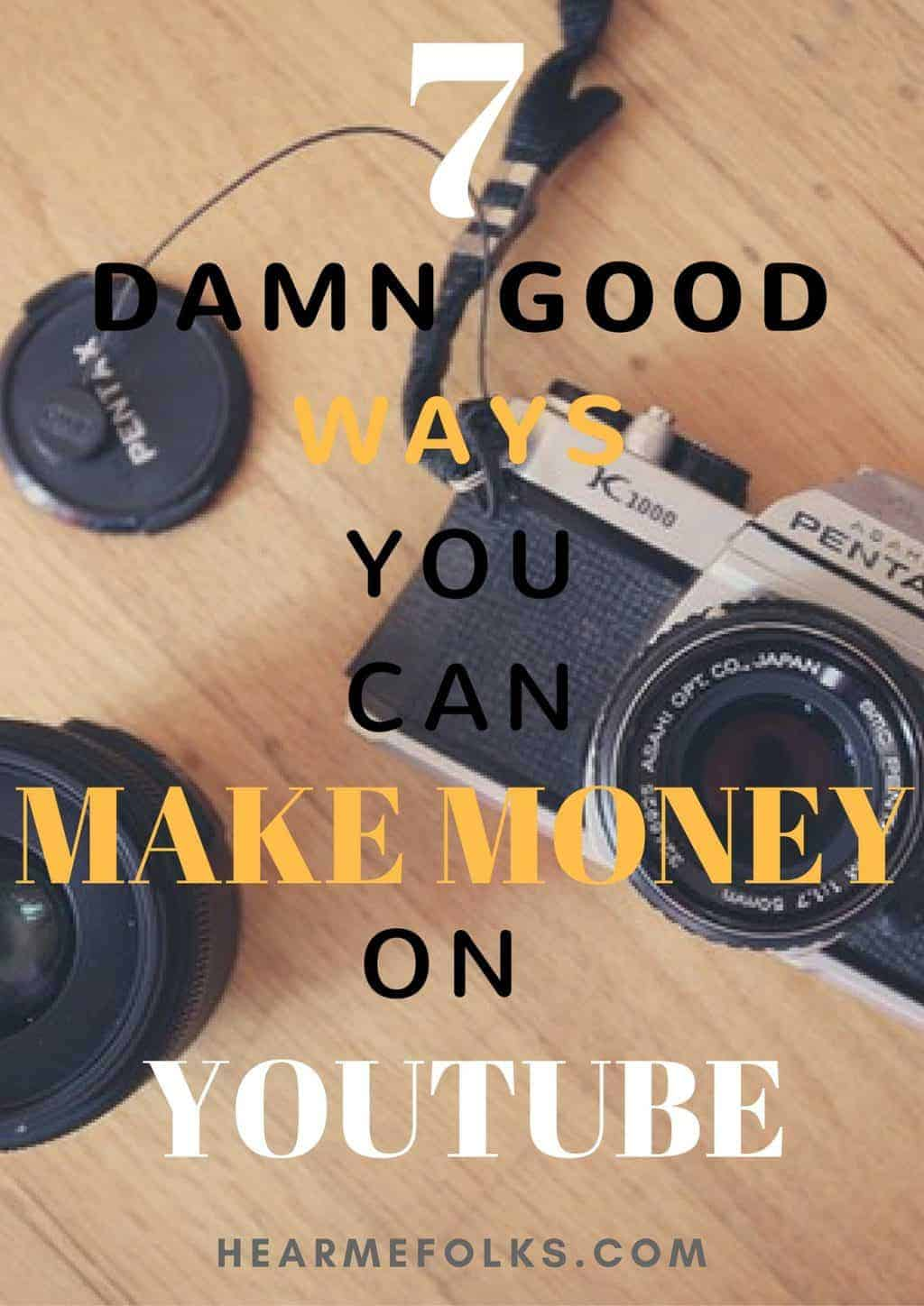 7 Proven Ways You Can Earn Money from YouTube Videos