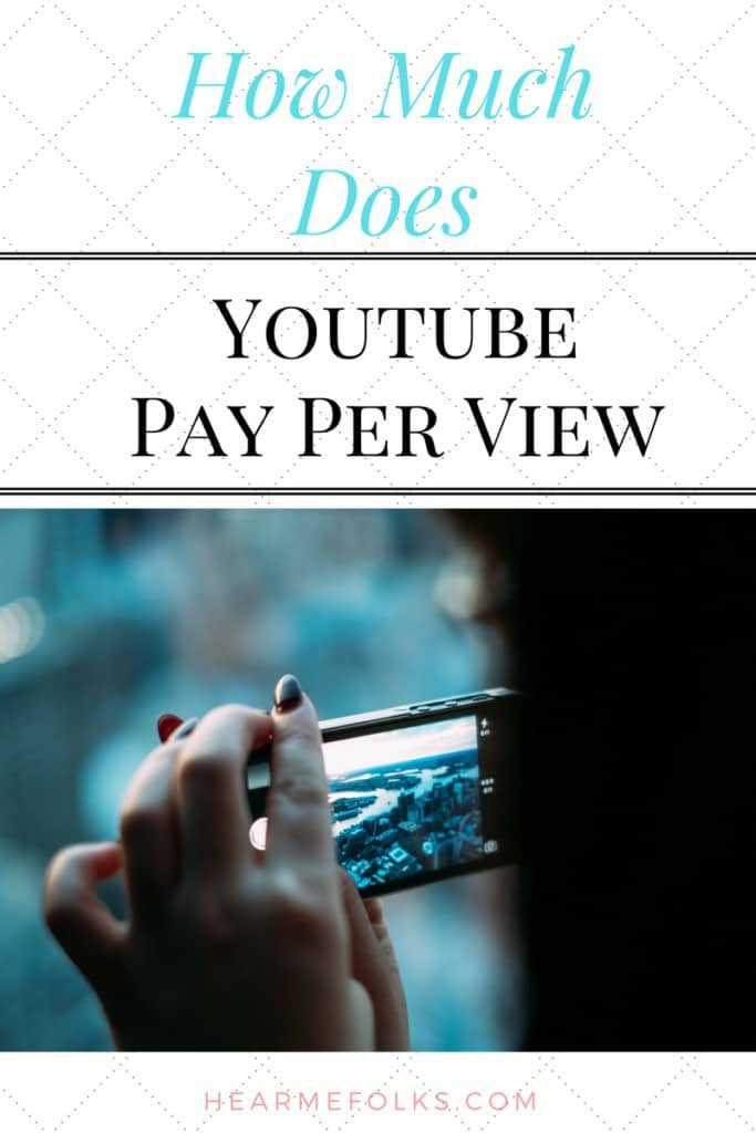 what is youtube pay per view? How much youtube pays per 1000 views