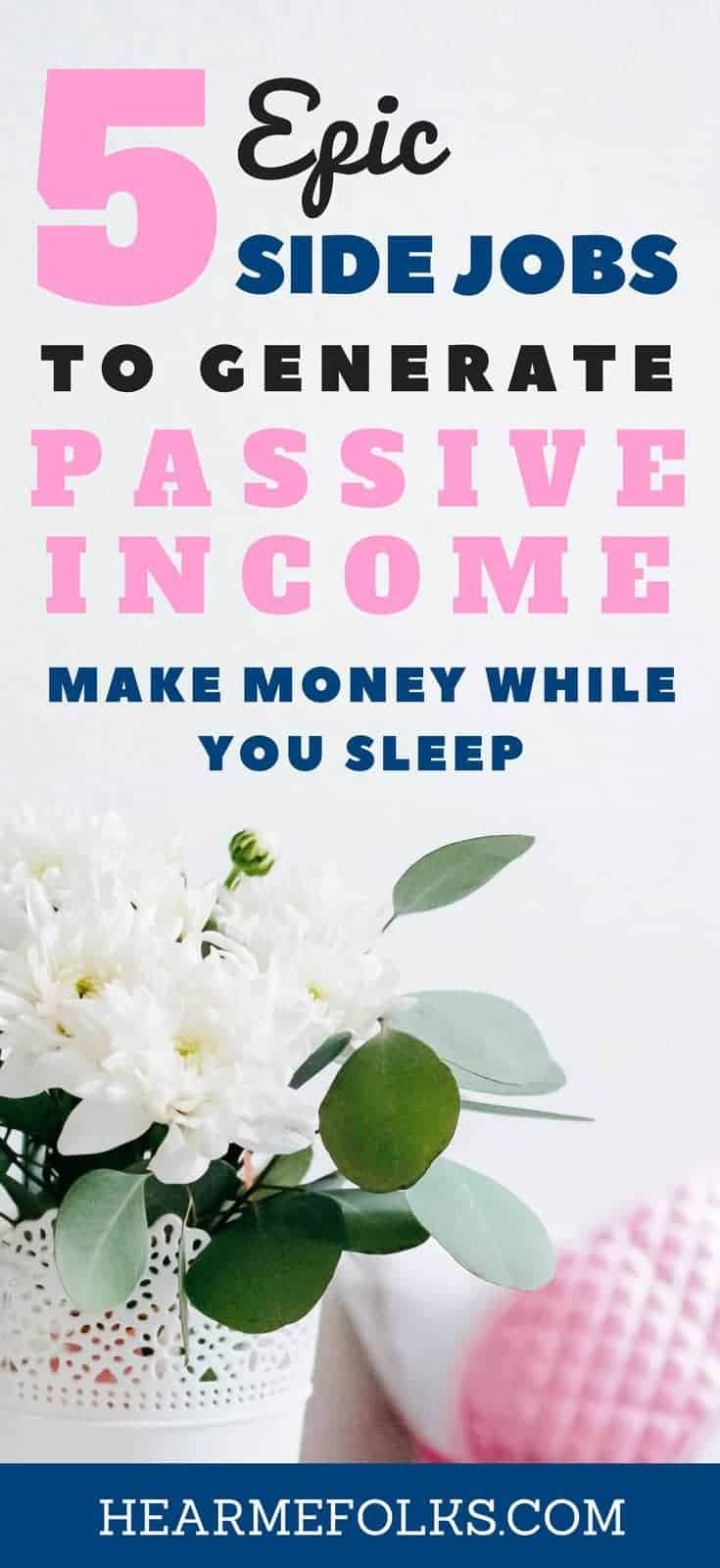 Are you looking for some epic Side Hustle Passive Income Ideas for Making Extra Money or launching a startup business online? Make a note of these 5 Best Side Hustles from Home to Make Money while you sleep! Get ready to make money online while you sleep!