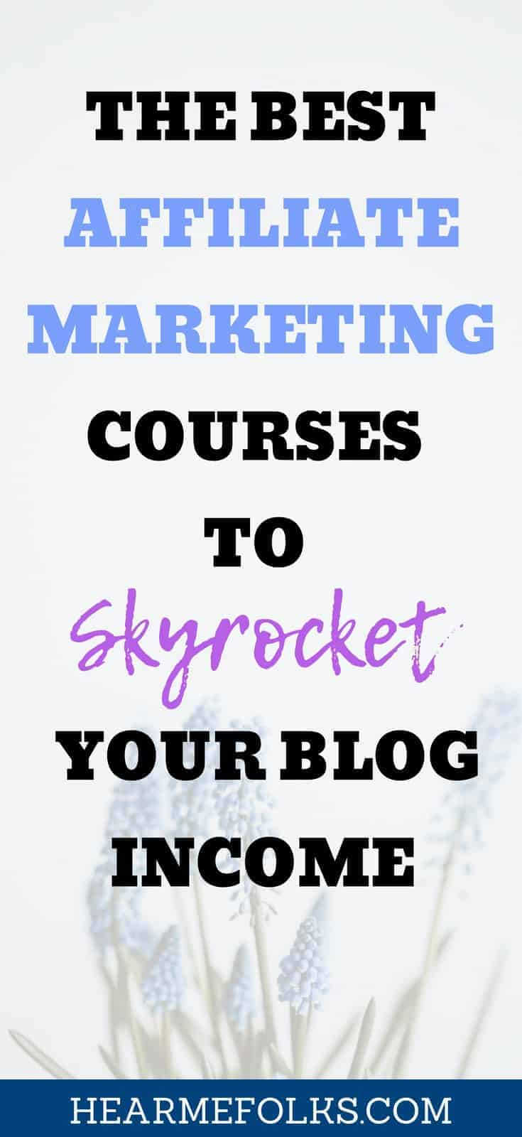 the best affiliate marketing courses to make money blogging staying at home
