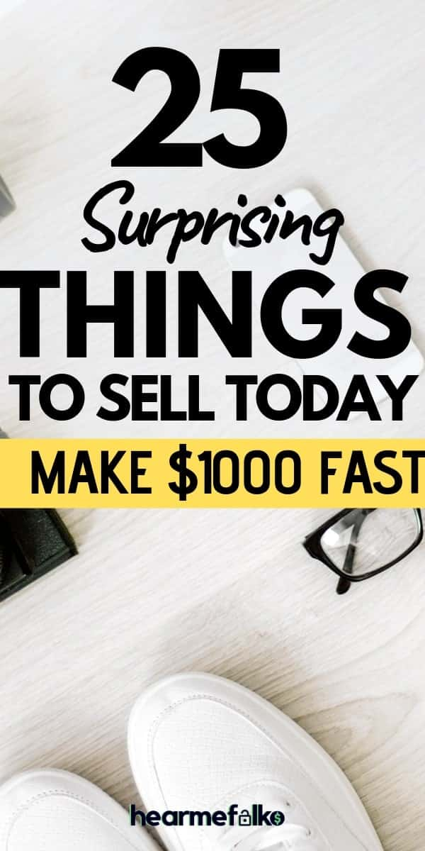 25 Best Things To Sell Online To Make Extra Money Today | HearMeFolks