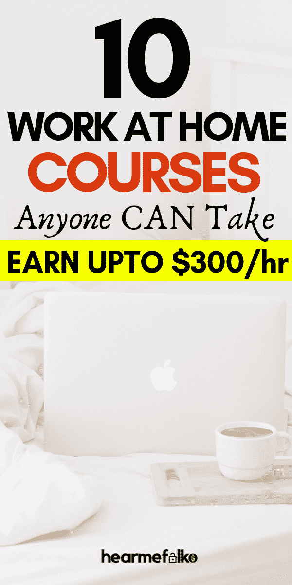 Looking for work from home courses. Check out these 10 in demand free online courses to make extra money from home