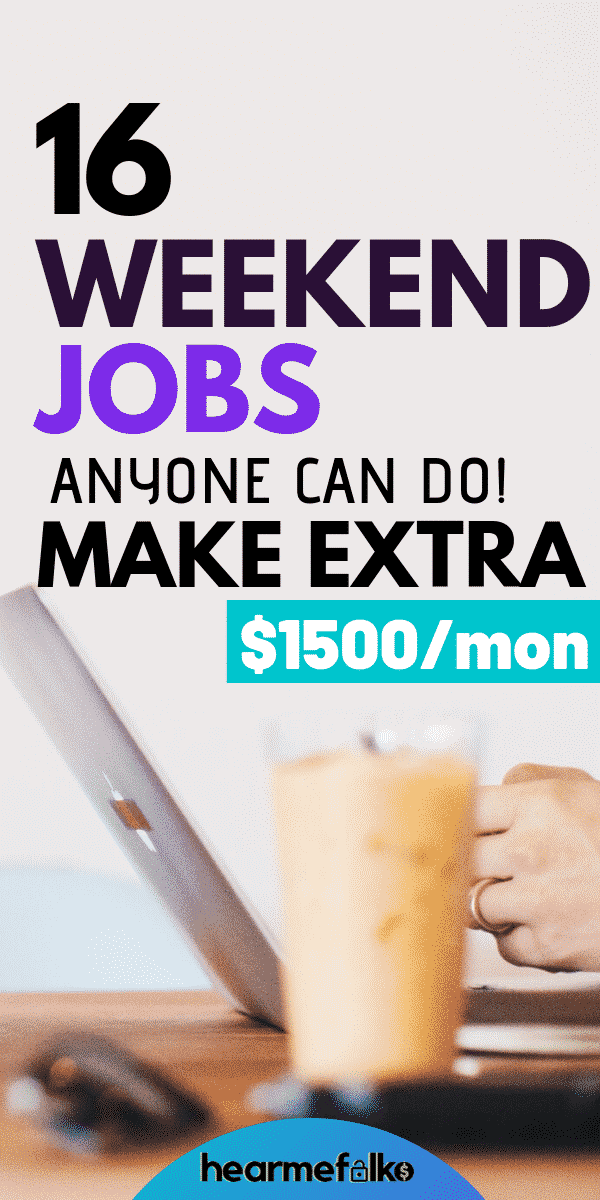 best weekend jobs to earn extra cash #weekendjobsideas #weekendjobsextracash