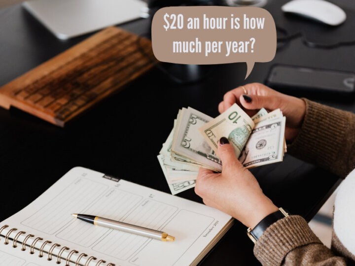 $20 an hour is how much per year